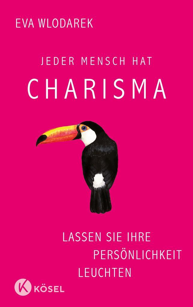 Jeder Mensch hat Charisma als Buch