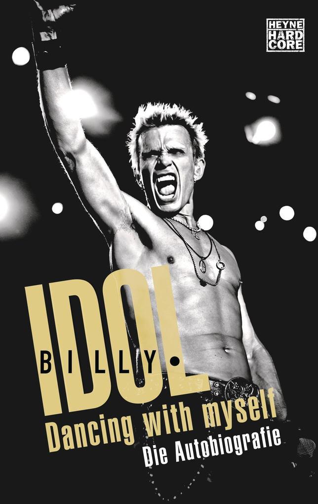 Dancing With Myself als Taschenbuch von Billy Idol
