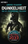 Dunkelheit - Die St.-Petersburg-Trilogie