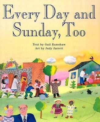 Every Day and Sunday, Too als Buch