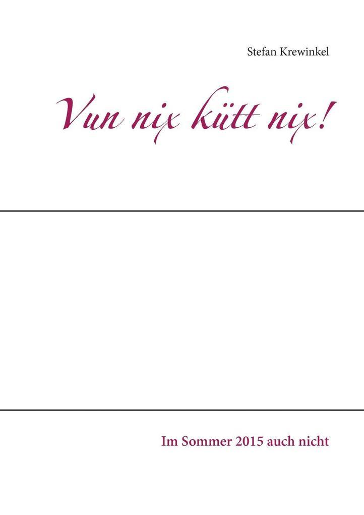 Vun nix kütt nix! als eBook Download von Stefan...