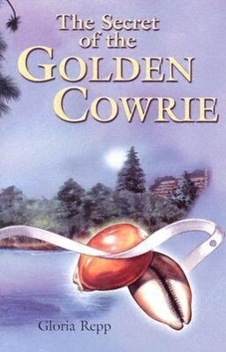 Secret of the Golden Cowrie Grd 4-7 als Taschenbuch