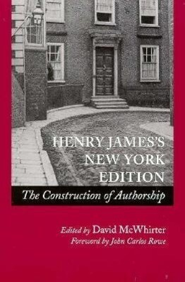 Henry Jamesas New York Edition: The Construction of Authorship als Taschenbuch