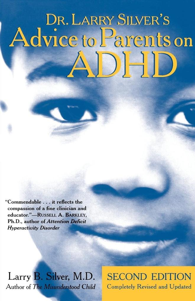 Dr. Larry Silver's Advice to Parents on ADHD als Taschenbuch