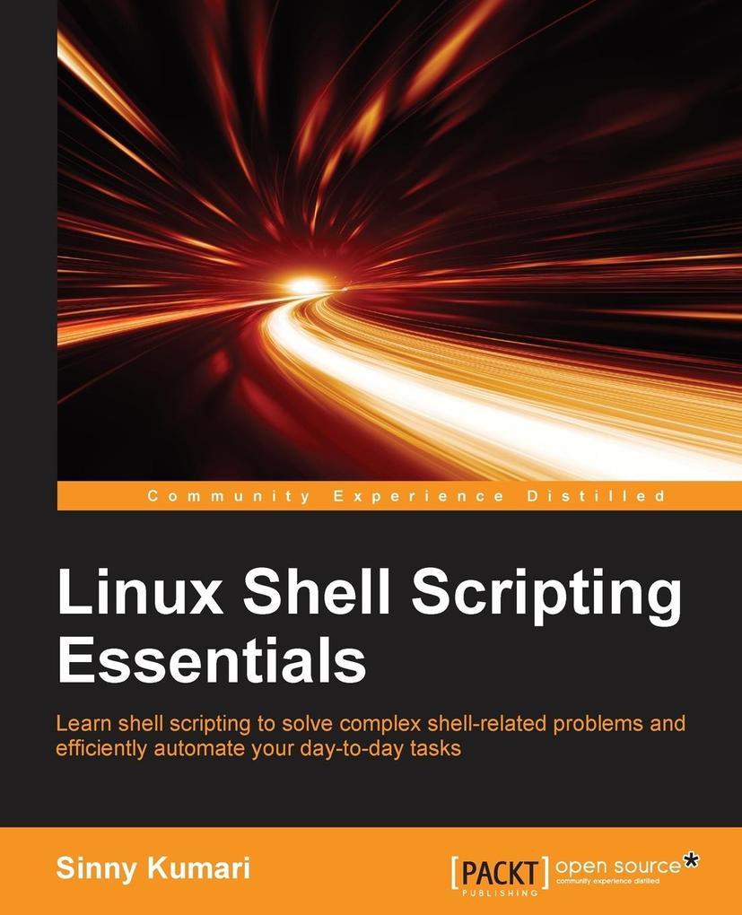 Linux Shell Scripting Essentials als Taschenbuc...