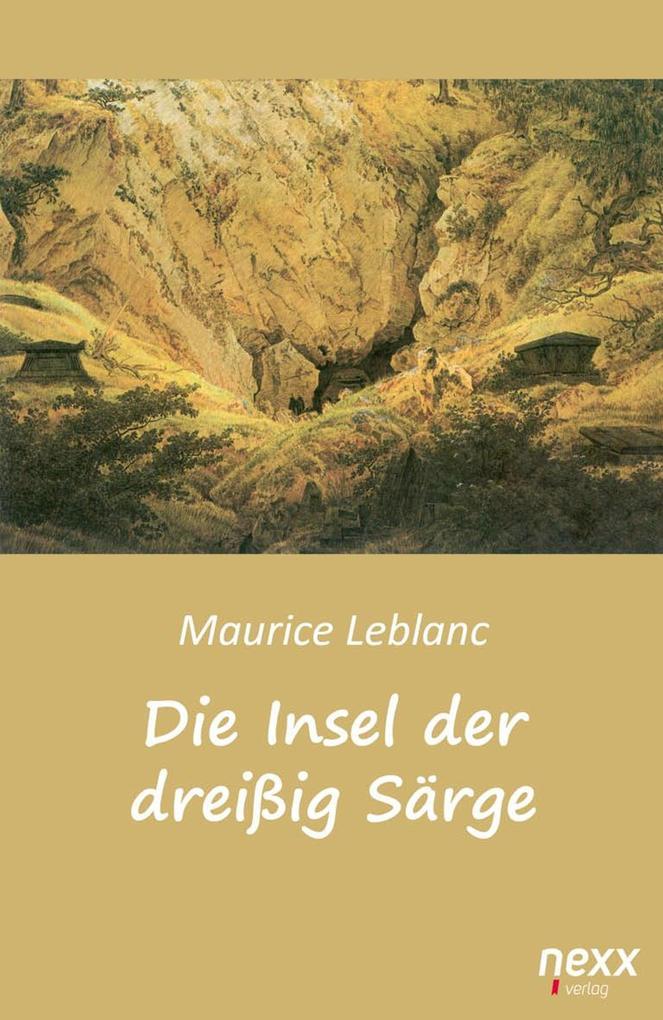 Die Insel der dreißig Särge als Buch (kartoniert)