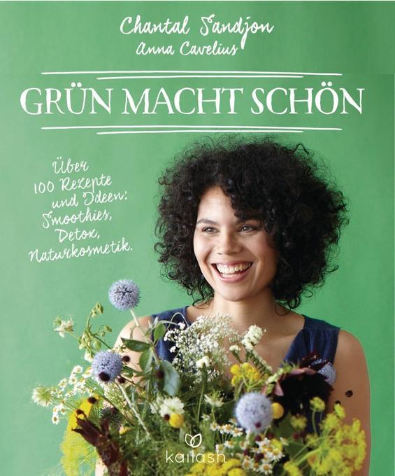Grün macht schön als Buch von Chantal Sandjon, ...