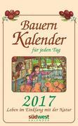Bauernkalender für jeden Tag 2017 Textabreißkalender