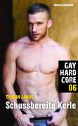 Gay Hardcore 06: Schussbereite Kerle