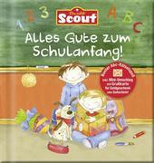 Scout Alles Gute zum Schulanfang!