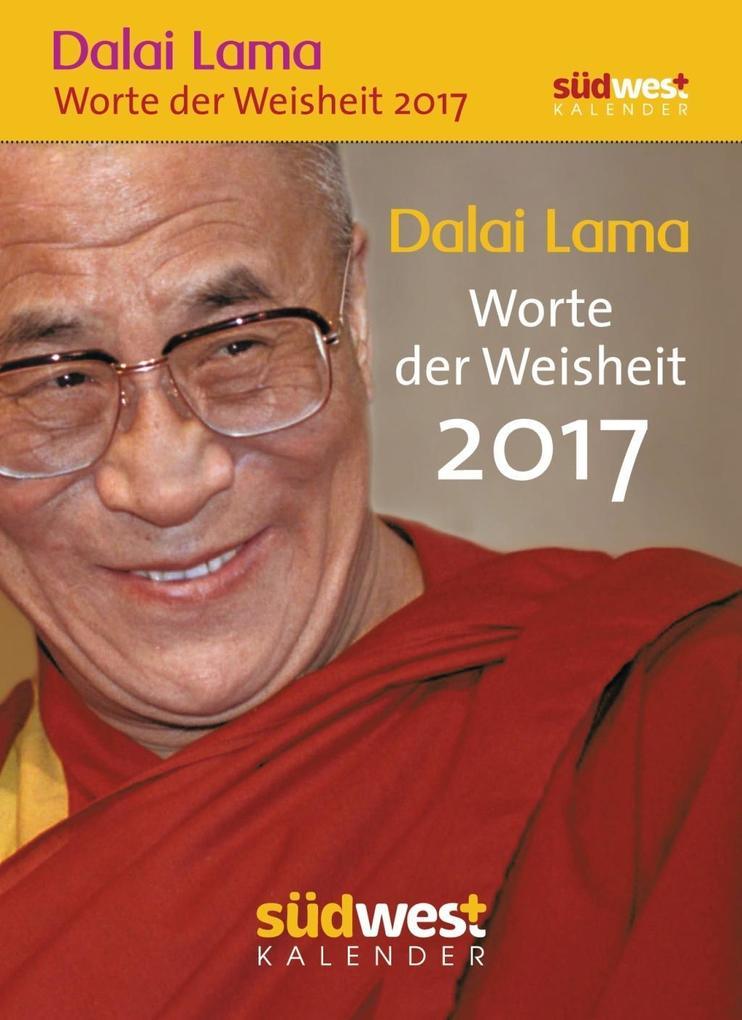 Dalai Lama - Worte der Weisheit 2017 Textabreißkalender als Kalender