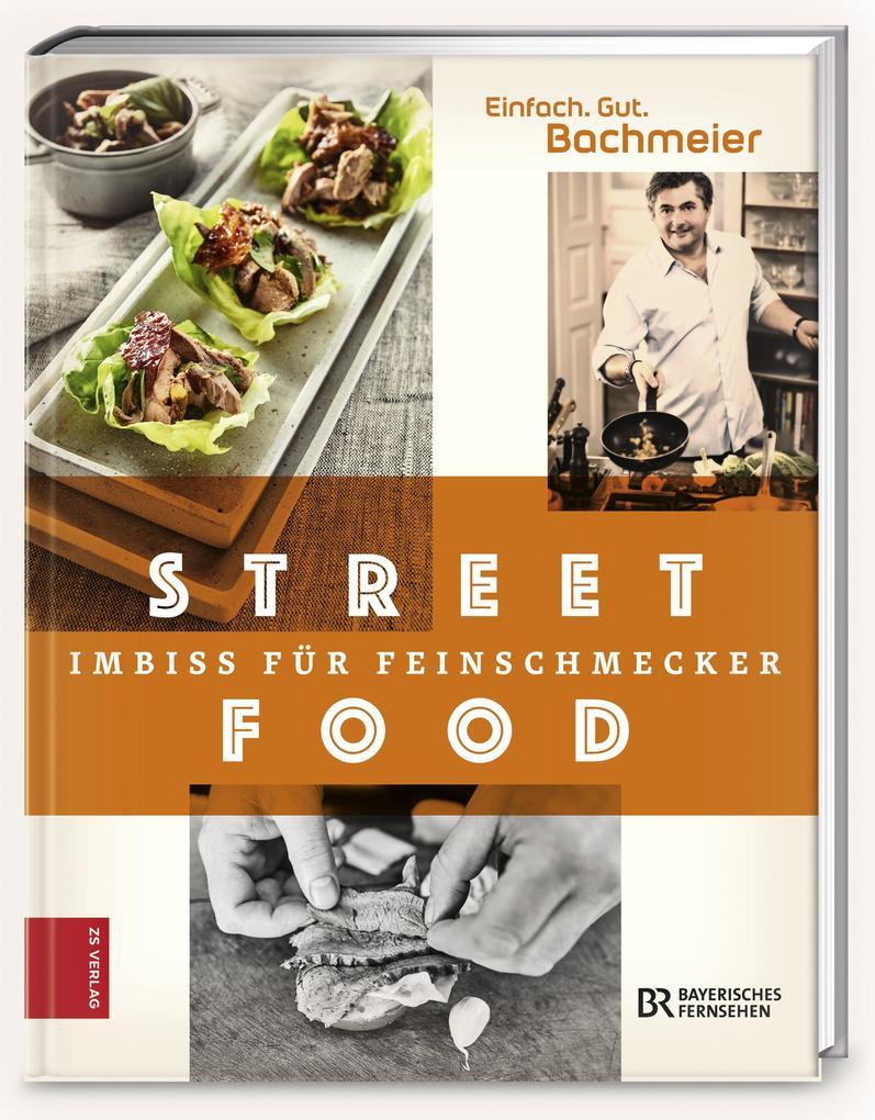 Einfach. Gut. Bachmeier. Streetfood - Imbiss fü...