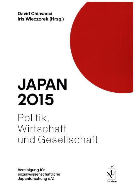 Japan 2015 - Politik, Wirtschaft und Gesellscha...