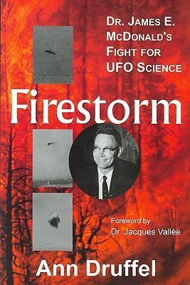 Firestorm: Dr. James E. McDonald's Fight for UFO Science als Taschenbuch