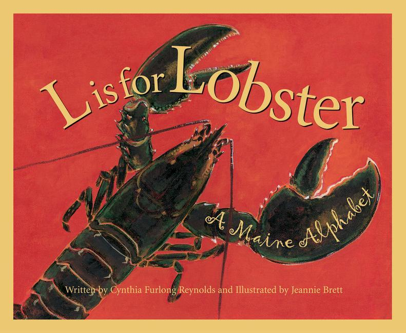 L is for Lobster: A Maine Alphabet als Buch