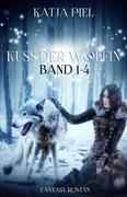Kuss der Wölfin - Band 1-4 (Fantasy   Gestaltwandler   Liebesroman)