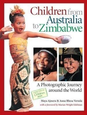Children from Australia to Zimbabwe: A Photographic Journey Around the World als Buch