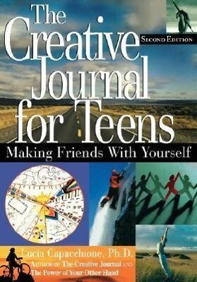 The Creative Journal for Teens, 2nd Edition: Making Friends with Yourself als Taschenbuch
