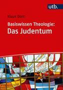 Basiswissen Theologie: Das Judentum
