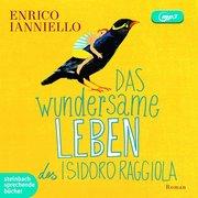 Das wundersame Leben des Isidoro Raggiola