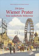 250 Jahre Wiener Prater