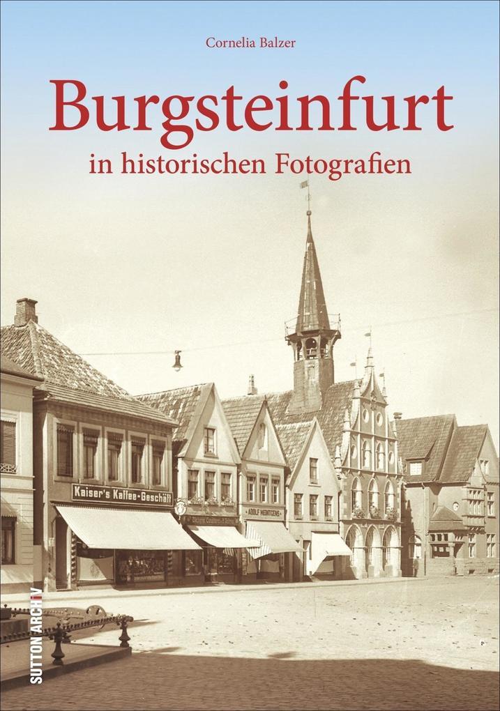 Burgsteinfurt in alten Fotografien als Buch