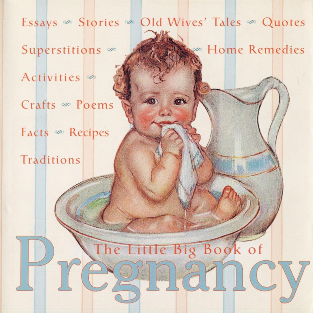 The Little Big Book of Pregnancy als Buch