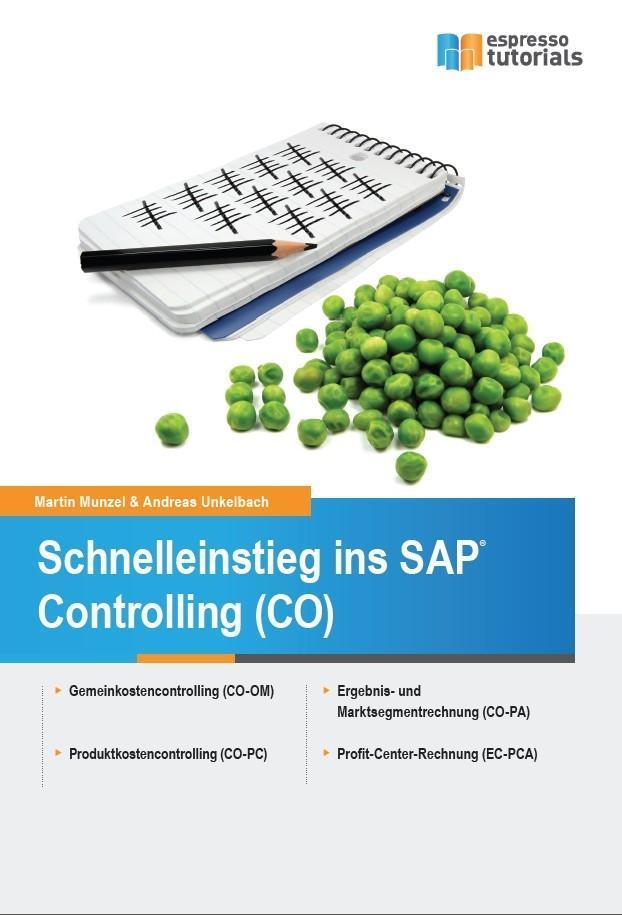 Schnelleinstieg ins SAP-Controlling (CO) als Bu...