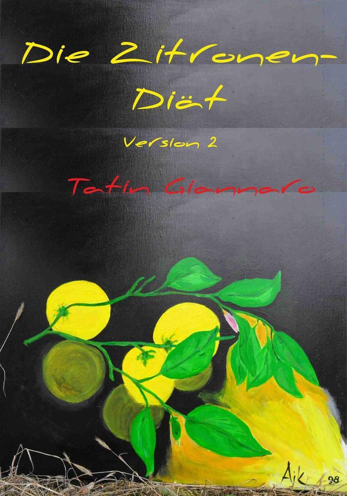 Die Zitronen-Diät (Version 2) als eBook