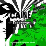 Caine 02: Todesengel