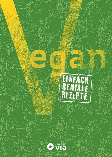 Vegan als Buch von Frank Müller, Isabel Martins