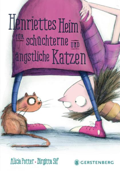 Henriettes Heim für schüchterne und ängstliche ...