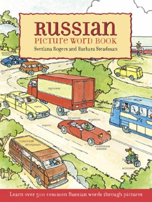 Russian Picture Word Book: Learn Over 500 Commonly Used Russian Words Through Pictures als Buch