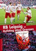RB Leipzig - Aufstieg ohne Grenzen