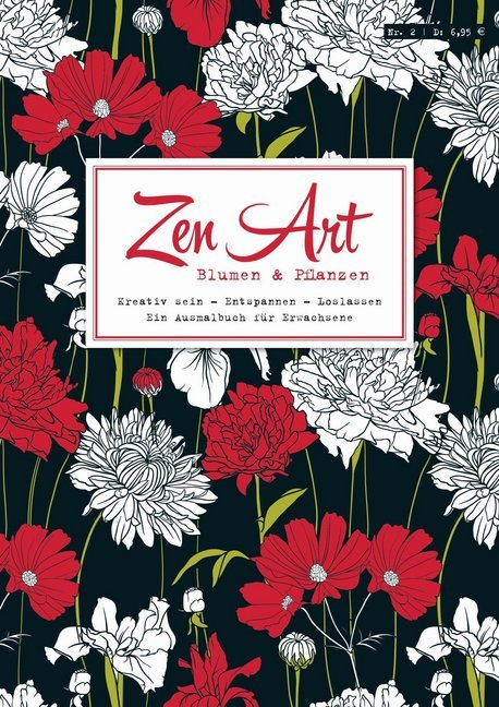 Zen Art: Blumen & Pflanzen als Buch von