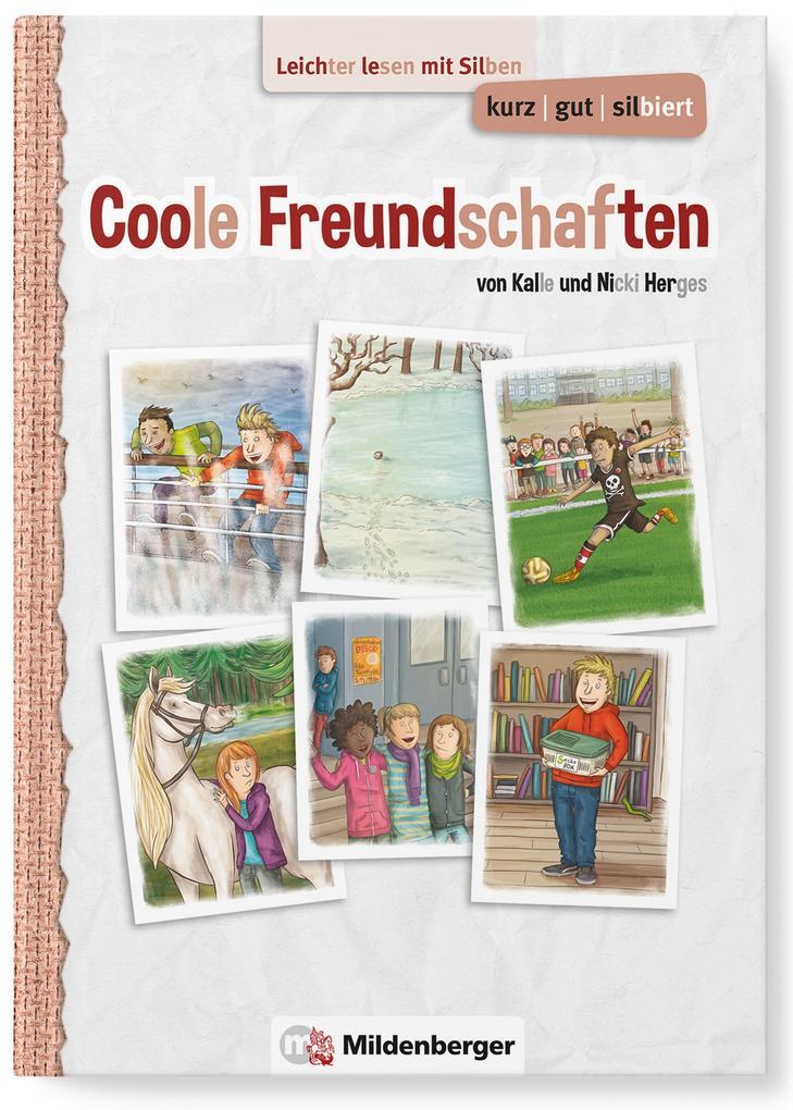 kurz/gut/silbiert - Band 2: Coole Freundschafte...