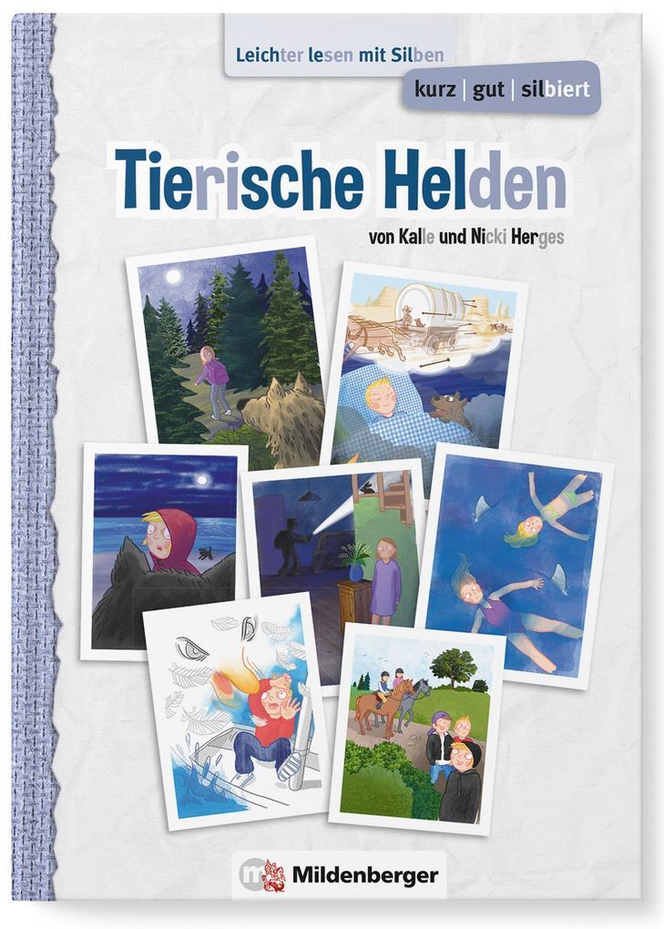 kurz/gut/silbiert - Band 1: Tierische Helden al...