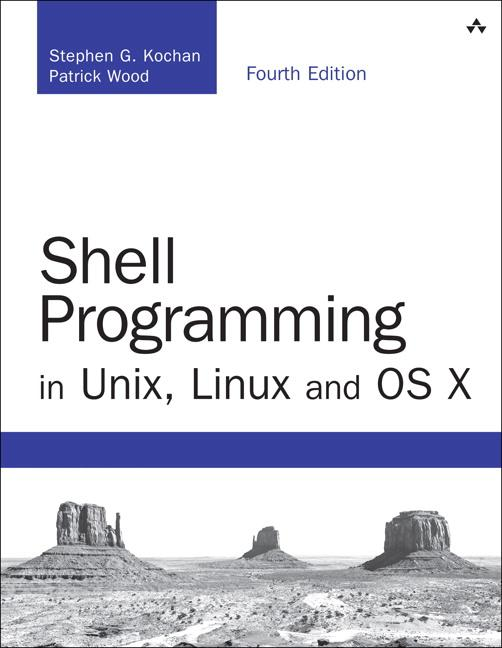 Shell Programming in Unix, Linux and OS X als B...