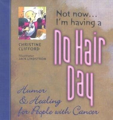 Not Now I'm Having a No Hair Day als Taschenbuch