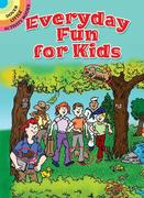 Everyday Fun for Kids