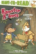 Hamster Holmes: Combing for Clues