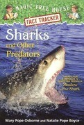 Sharks and Other Predators: A Nonfiction Companion to Magic Tree House #53: Shadow of the Shark