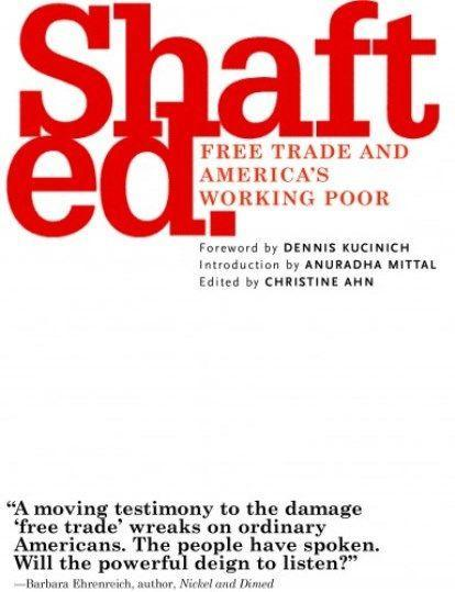 Shafted.: Free Trade and America's Working Poor als Taschenbuch