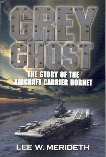 Grey Ghost: The Story of the Aircraft Carrier Hornet als Taschenbuch