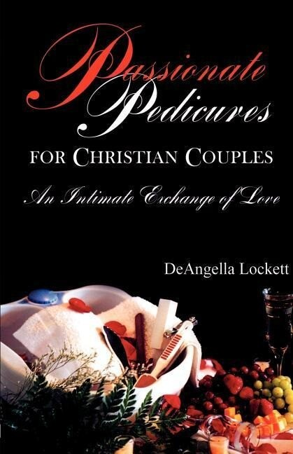 Passionate Pedicures for Christian Couples als Taschenbuch