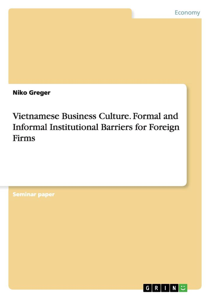 Vietnamese Business Culture. Formal and Informa...