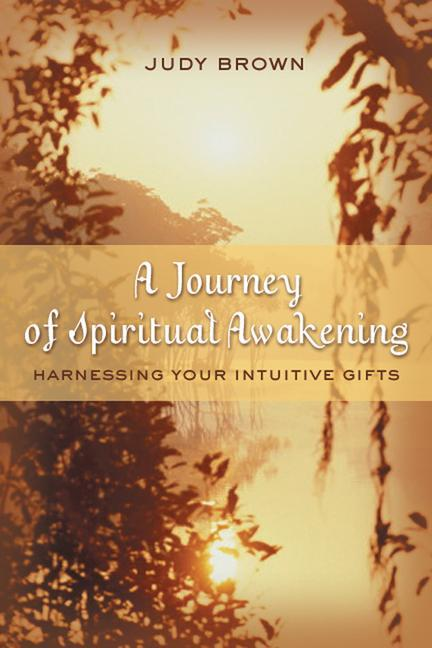 A Journey of Spiritual Awakening: Harnessing Your Intuitive Gifts als Taschenbuch