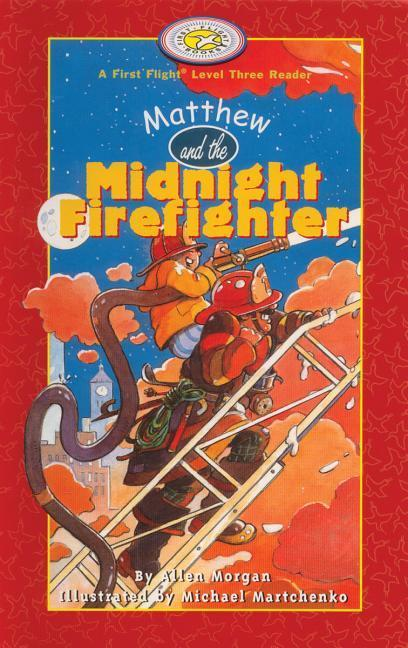 Matthew and the Midnight Firefighter als Buch