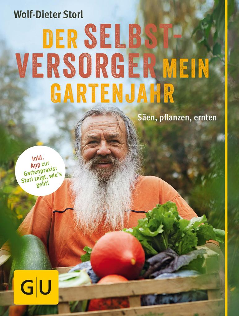 Der Selbstversorger: Mein Gartenjahr als eBook ...