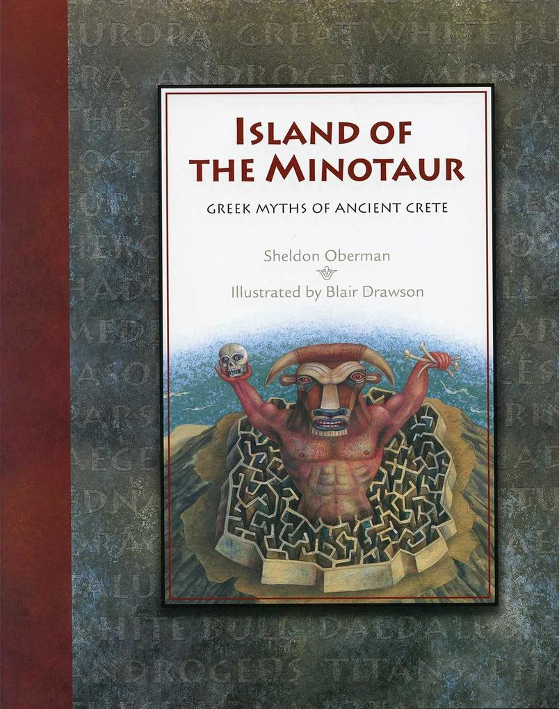 Island of the Minotaur: Greek Myths of Ancient Crete als Buch